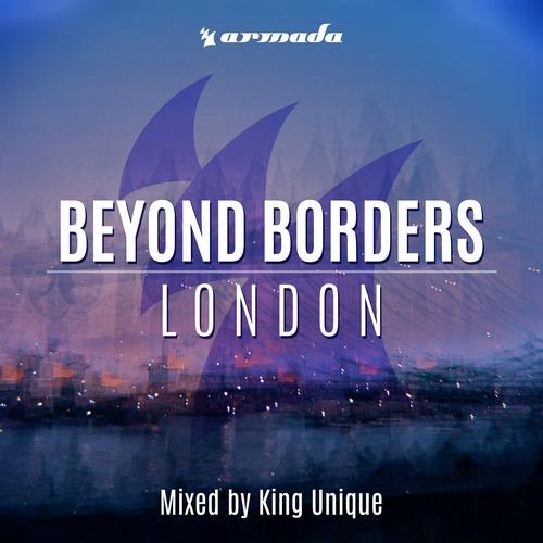 King Unique - Beyond Borders London (front)