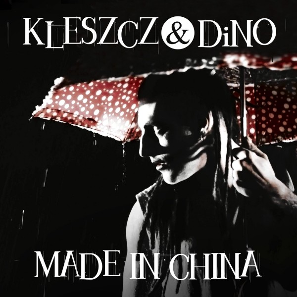 Kleszcz_&_DiNO_-_Made_in_China_[okladka]