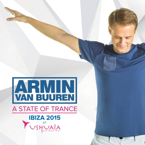 Armin Van Buuren - A State Of Trance, Ushuaia, Ibiza 2015 (front)