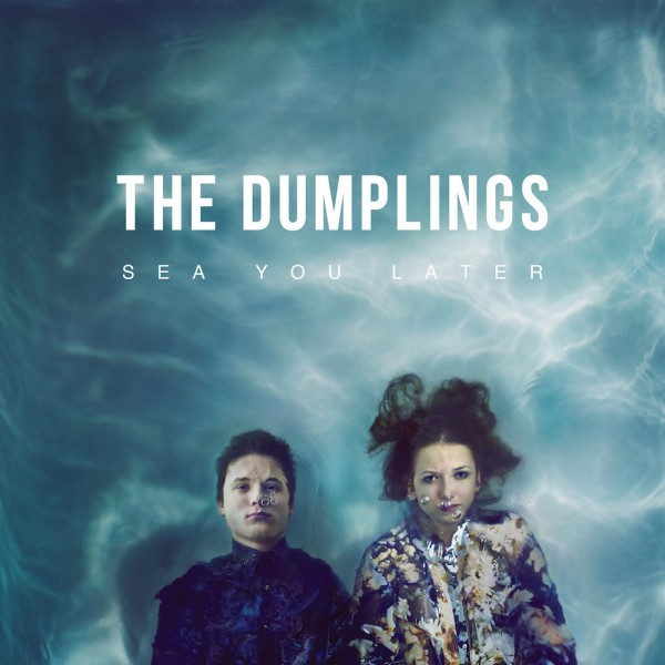 The Dumplings_Sea You Later_mala