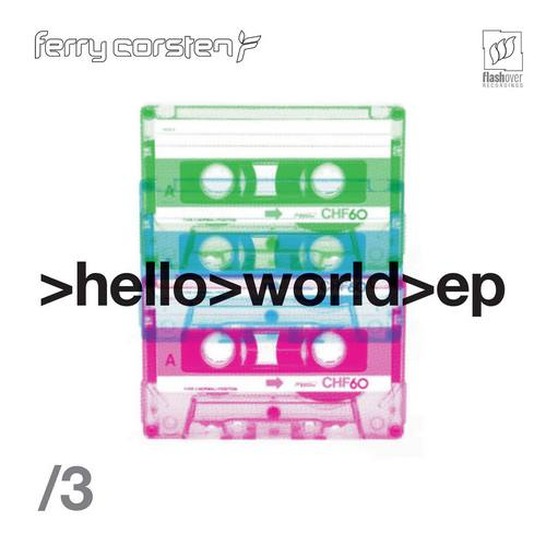 Ferry Corsten - Hello World - EP, Pt. 3 (front)-2